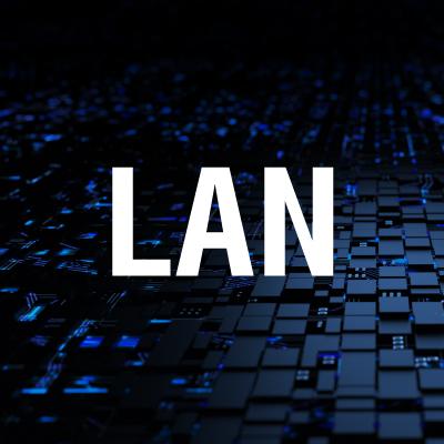 LAN (Local Area Network) Nedir?